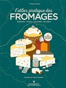 L'atlas pratique des fromages 271 pages